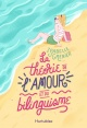 Couverture : La théorie de l'amour et du bilinguisme Isabelle Grenier