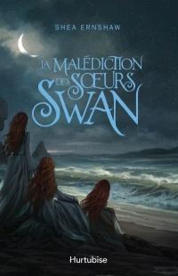 La malédiction des soeurs Swan
