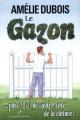 Couverture : Le gazon ... plus vert de l'autre côté de la clôture? Amélie Dubois