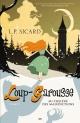 Couverture : Loup-Garousse T.1 : Au collège des malédictions L. P. Sicard