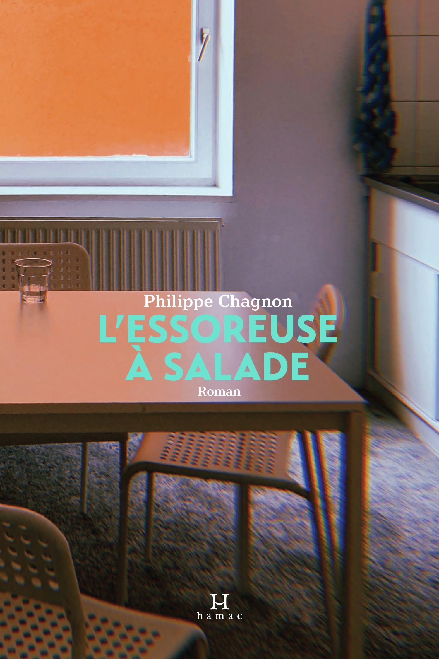 Couverture : L'essoreuse à salade Philippe Chagnon