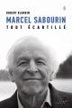 Couverture : Marcel Sabourin, tout écartillé Robert Blondin