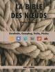 Couverture : Bible des noeuds: escalade, camping, navigation, pêche Colin Jarman