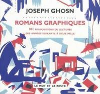 Romans graphiques :101 propositions de lectures