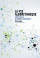 Couverture : Vie algorithmique (La): critique de la raison numérique Éric Sadin