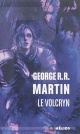 Couverture : Volcryn (Le) George R.r. Martin
