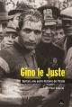 Couverture : Gino le Juste: Bartali, une autre histoire de l'Italie Jean-paul Vespini