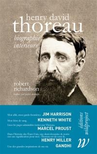 Henry David Thoreau : biographie intérieure