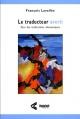 Couverture : Traducteur averti (Le): Pour des traductions idiomatiques François Lavallée