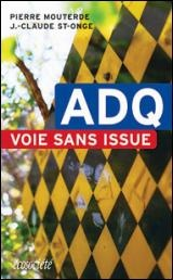 ADQ (L') : Voie sans Issue