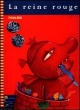Couverture : Reine rouge (La) Philippe Beha