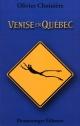 Couverture : Venise-en-Québec Olivier Choinière