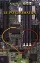 Couverture : Psychomaton (Le) Anne-marie Olivier