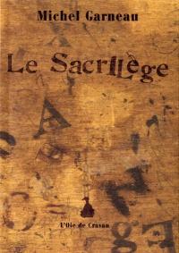 Sacrilège (Le)