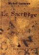 Couverture : Sacrilège (Le) Michel Garneau