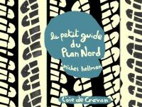Petit guide du Plan Nord