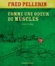 Couverture : Comme une odeur de muscles: contes de village (Livre + CD) Fred Pellerin