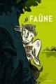 Couverture : Faüne T.1 : Culotte de poils Paul Bordeleau