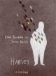 Couverture : Harvey Hervé Bouchard, Janice Nadeau
