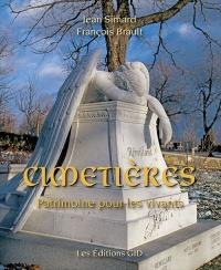 Cimetières: Patrimoine pour les vivants