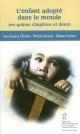 Couverture : Enfant adopté dans le monde (L') Jean-françois Chicoine