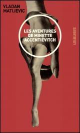 Aventures de Minette Accentiévitch