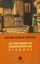 Couverture : Les trois modes de conservation des viandes Maxime Olivier Moutier