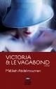 Couverture : Victoria et le vagabond Mélikah Abdelmoumen