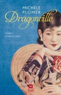 Dragonville T.1: Porcelaine