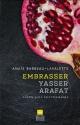 Couverture : Embrasser Yasser Arafat Anaïs Barbeau-lavalette