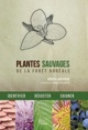 Couverture : Plantes sauvages de la forêt boréale Roger Larivière