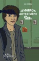 Couverture : Garçon au troisième oeil(Le) Jim Cornu