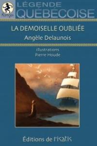 Demoiselle Oubliée (La) T.14