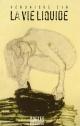 Couverture : Vie liquide (La) Véronique Cyr