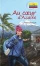 Couverture : Au coeur d'Azalée  Sybiline, Hélène Rompré