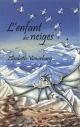 Couverture : L'enfant des neiges Élisabeth Vonarburg, Anouk Lacasse