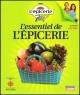Couverture : Essentiel de l'Épicerie (L') Denis Gagné, Johane Despins