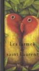 Couverture : Les larmes de Saint Laurent Dominique Fortier