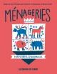 Couverture : Ménageries : Histoires d'animaux Jean-philippe Baril Guérard, Benoît Tardif