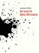 Couverture : Le sucre des Ativans Laurence A. Olivier