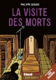 Couverture : Visite des morts (La) Philippe Girard