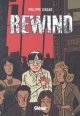 Couverture : Rewind Philippe Girard, Linda Lemelin