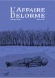 Couverture : L'affaire Delorme Michel Viau, Grégoire Mabit