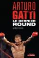 Couverture : Arturo Gatti: Le dernier round Jacques Pothier