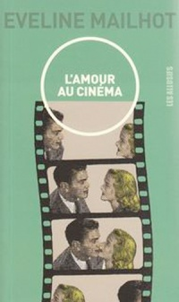 Amour au cinéma (L')