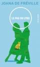 Couverture : Le pas du lynx Joana De Fréville