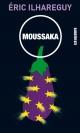 Couverture : Moussaka Éric Ilhareguy