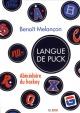 Couverture : Langue de puck: Abécédaire du hockey Benoît Melançon