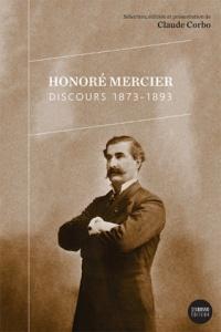 Honoré Mercier: discours : 1873-1893