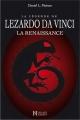Couverture : La légende de Lezardo Da Vinci T.1 : La Renaissance Daniel L. Moisan